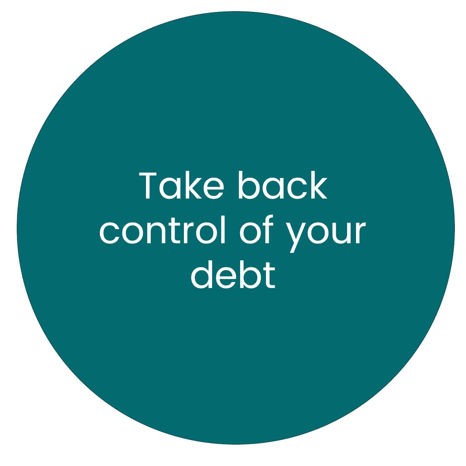 Take back control of your debt text in green circle